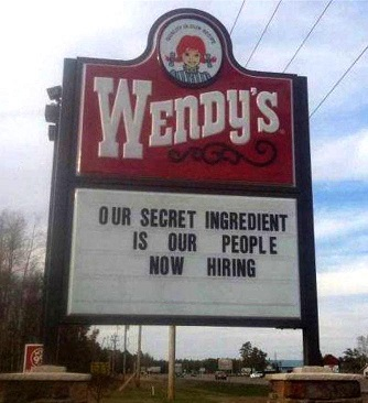 OUR SECRET INGREDIENT IS OUR PEOPLE NOW HIRING